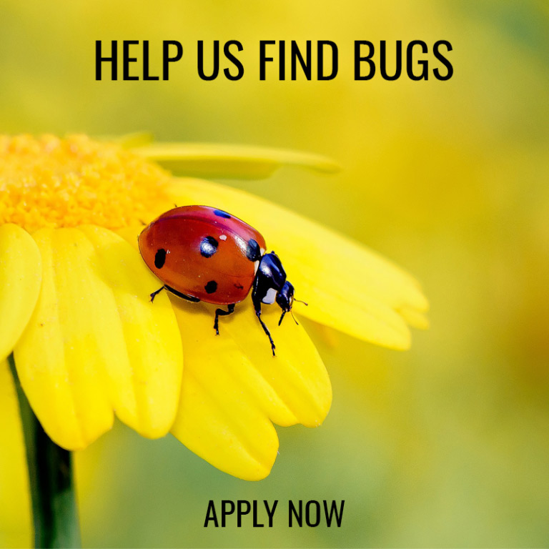 help uf find bugs apply now